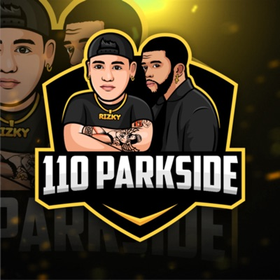 110 Parkside with Maur Kii & Rizky