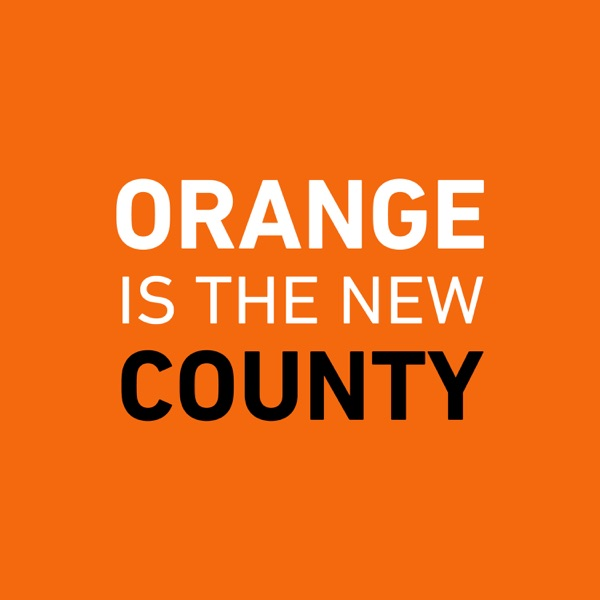 Orange is the New County