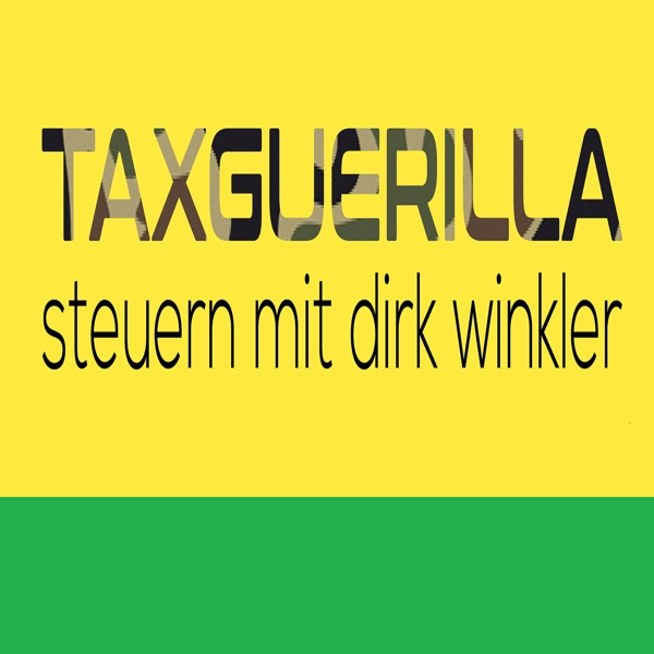 Taxguerilla - Steuern mit Dirk Winkler