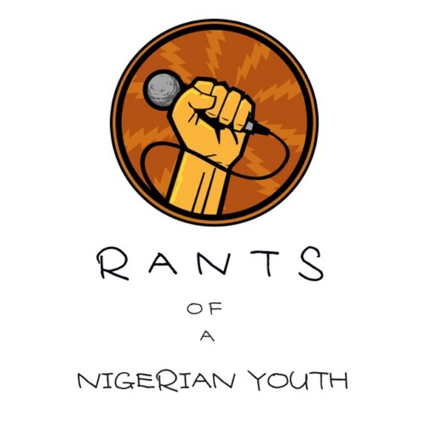Rants Of A Nigerian Youth