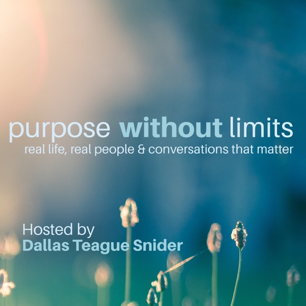 Purpose Without Limits