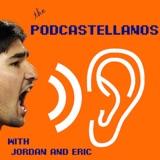 Podcastellanos Episode 74: May 6, 2018