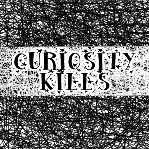Cover image of Curiosity Kills Podcast