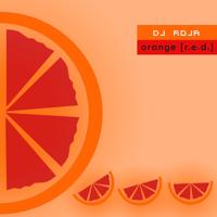 dj roja - orange [r.e.d.] podcast
