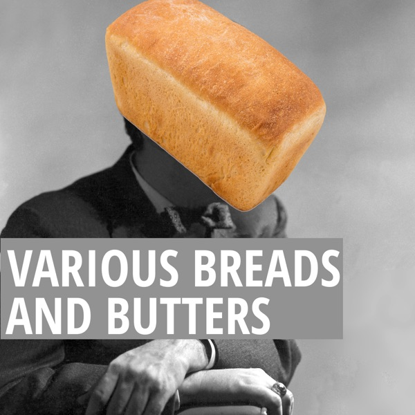 Various Breads and Butters