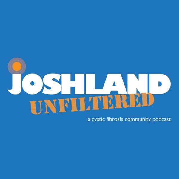 Joshland Unfiltered