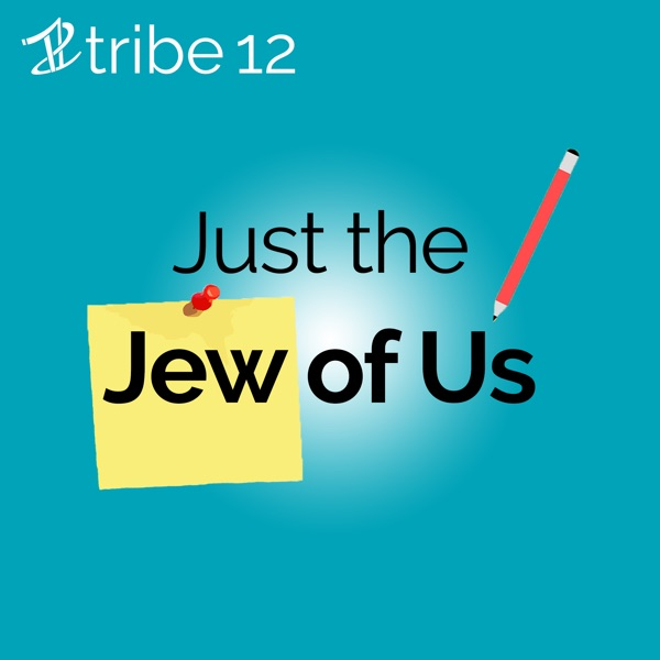 Just the Jew of Us