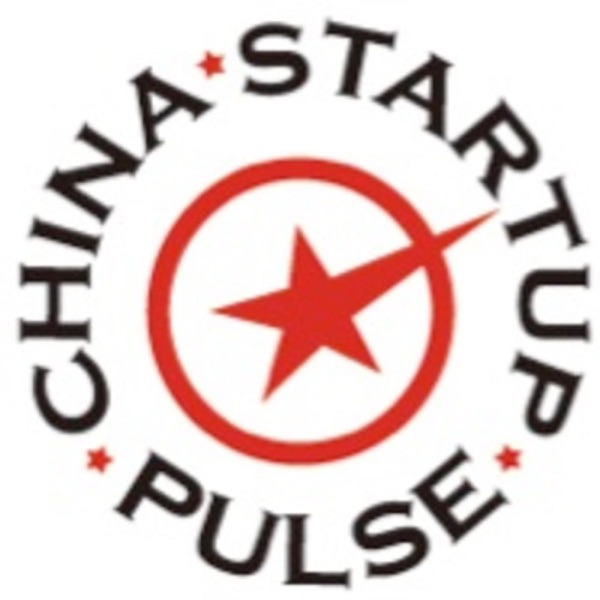 The China Startup Pulse – Podcast – Podtail