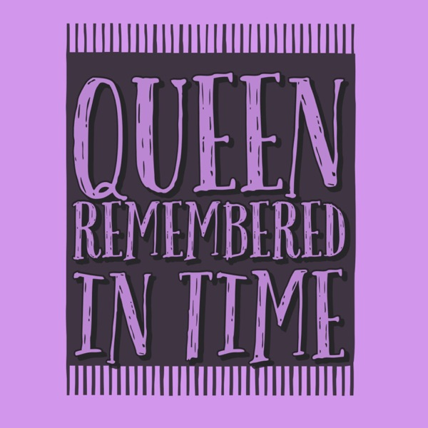 Queen Remembered In Time