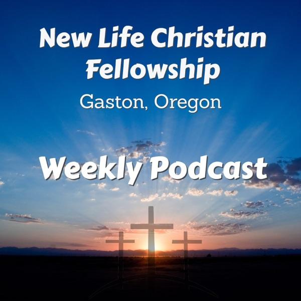 New Life Christian Fellowship Podcast