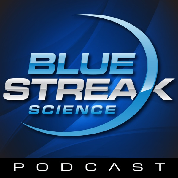 Blue Streak Science Podcast