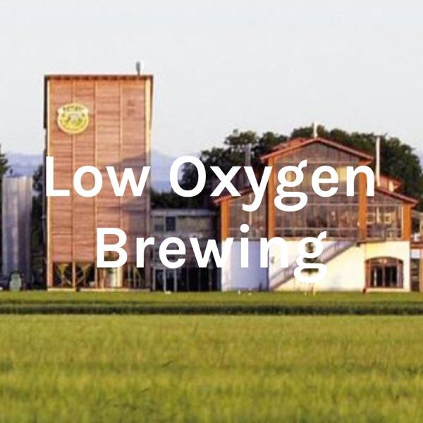 Low Oxygen Brewing