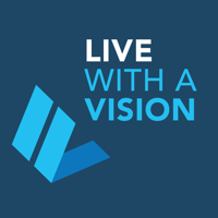 Live With A Vision podcast