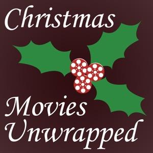 Christmas Movies Unwrapped