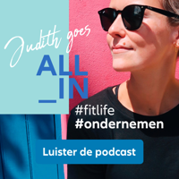 Judith goes all-in ondernemen | BNR podcast