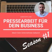 Pressearbeit für Dein Business | Season #1 podcast
