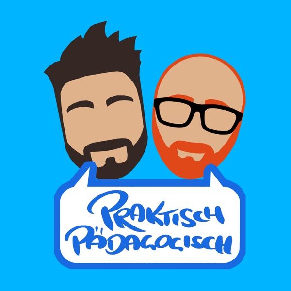 Praktisch Pädagogisch - Der pädagogische Podcast