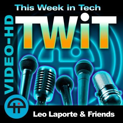 This Week in Tech (Video HD):TWiT