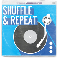 Shuffle and Repeat podcast
