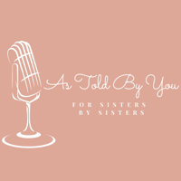As Told By You podcast