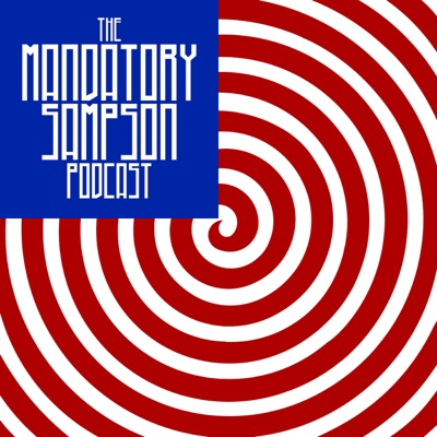 The Mandatory Sampson Podcast:The Mandatory Sampson Podcast