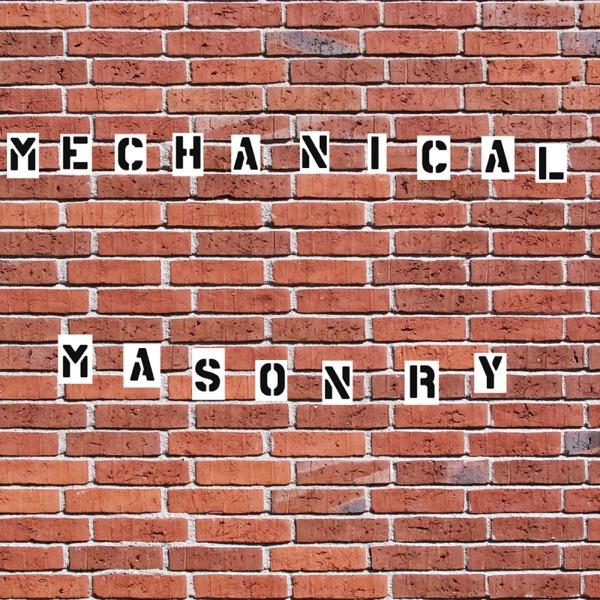 Mechanical Masonry