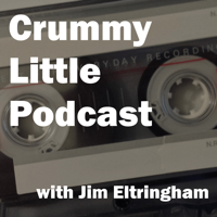 Crummy Little Podcast podcast