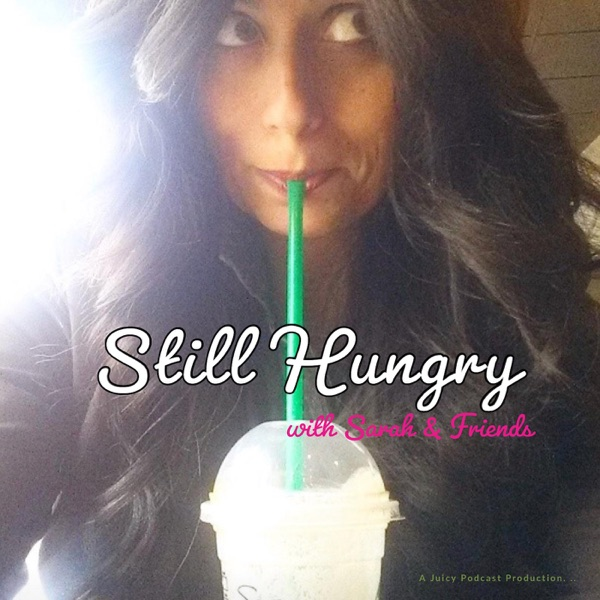 Still Hungry Podcast