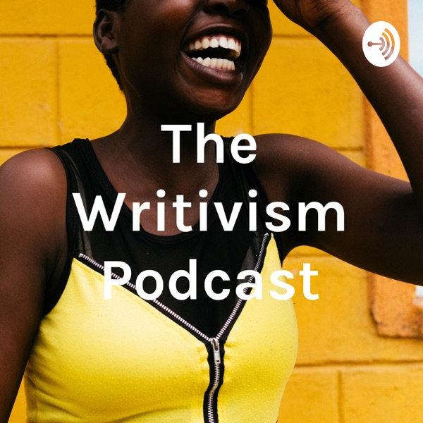 The Writivism Podcast