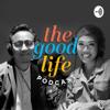 The Good Life Podcast - Mizi Wahid & Nur Adam