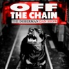 Off the Chain with Doberman Dan artwork