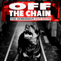 Off the Chain with Doberman Dan podcast