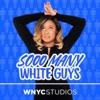 Sooo Many White Guys artwork