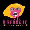Unfake It Till You Make It artwork