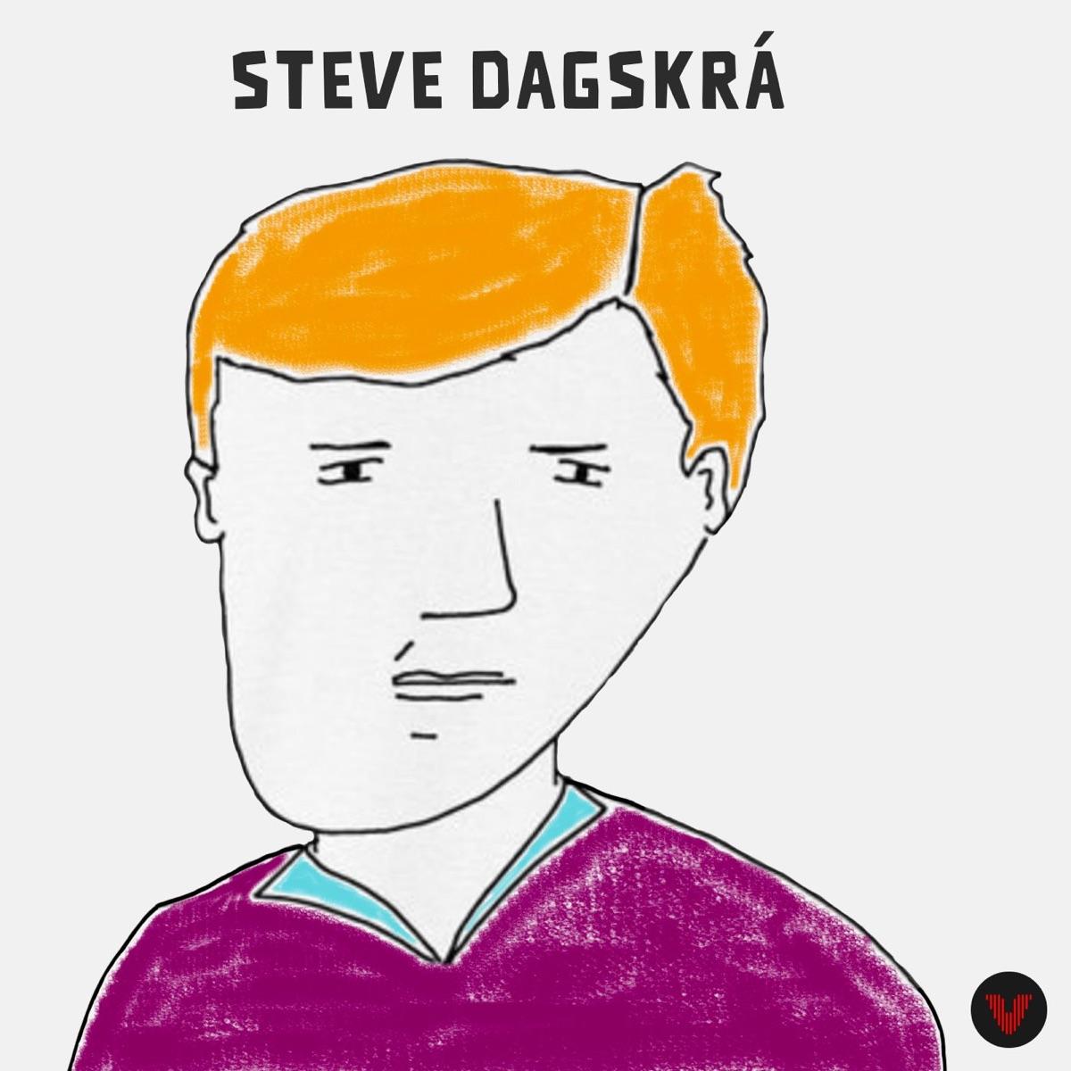 Steve Dagskrá