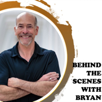 Behind the Scenes with Bryan