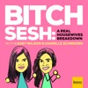 Bitch Sesh: A Real Housewives Breakdown artwork