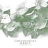 Greenhouse Rants artwork