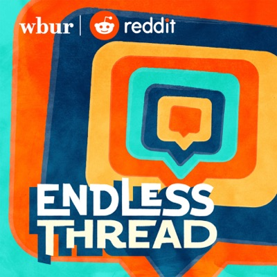 Endless Thread:WBUR and Reddit