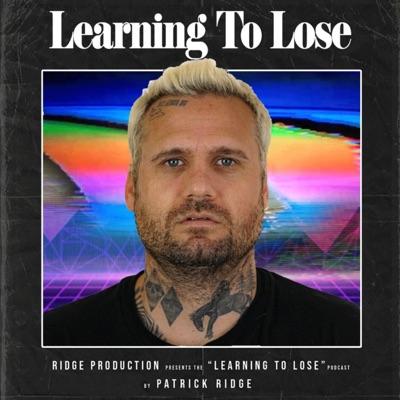 Learning to Lose:Pat Ridge
