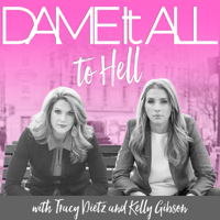 Dame It All To Hell podcast