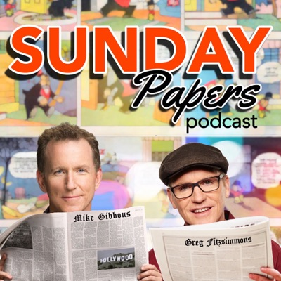 Sunday Papers:Greg Fitzsimmons and Mike Gibbons