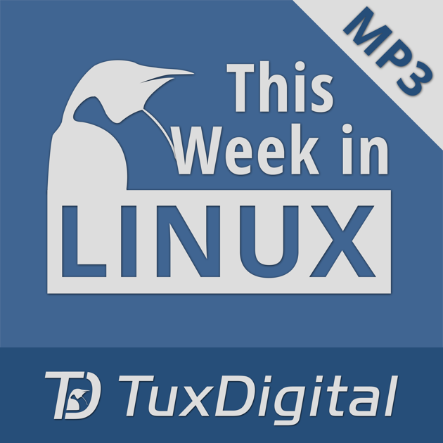 This Week in Linux i Apple Podcasts