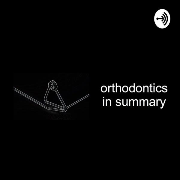 orthodontics In summary