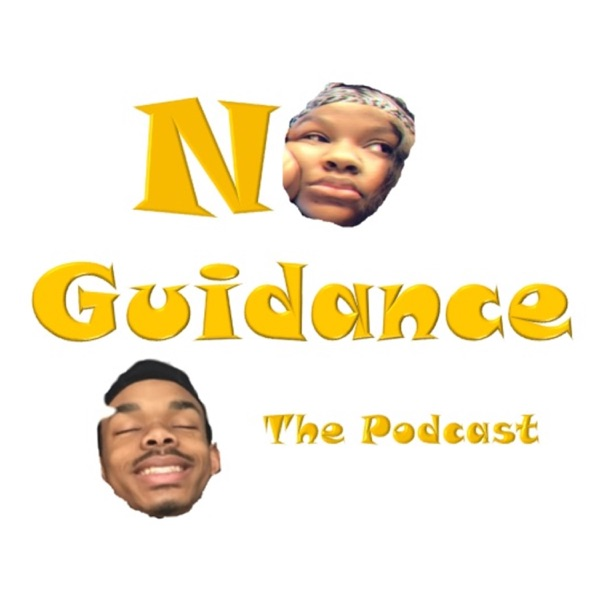 No Guidance The Podcast