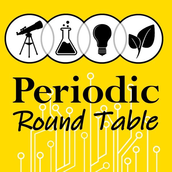 Periodic Round Table