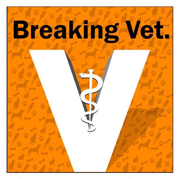 breaking Vet
