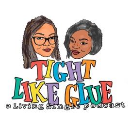 Tight Like Glue A Living Single Podcast