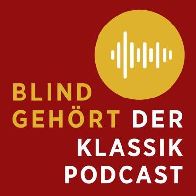 Blind gehört mit Holger Wemhoff – Der Klassik-Podcast von concerti:concerti