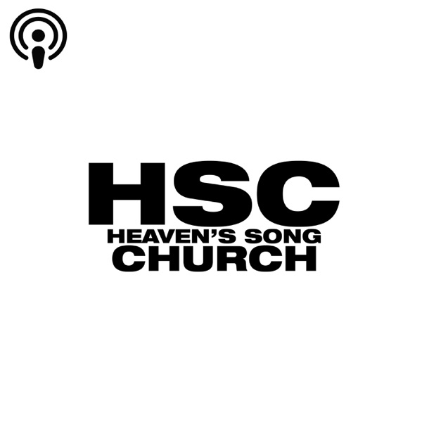 Heaven's Song Church Brisbane Sudoeste Podcasts